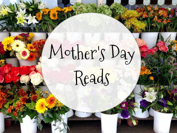 Feel-Good Female Reads for Mother'sDay
