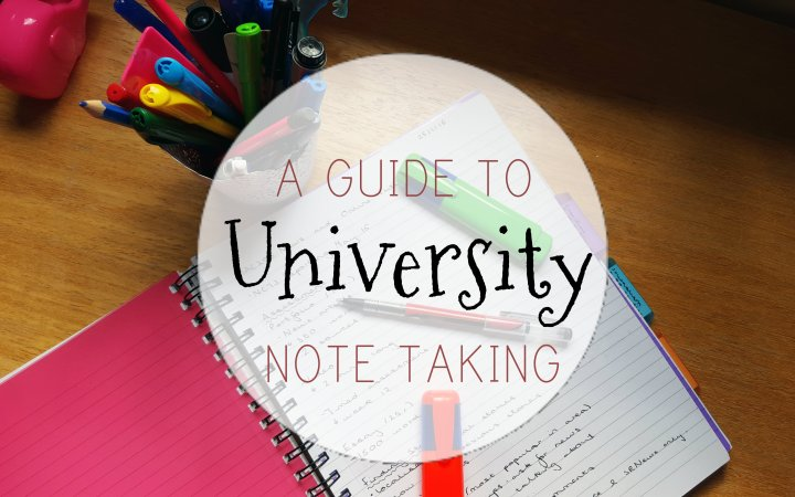A Guide to Taking Notes atUniversity